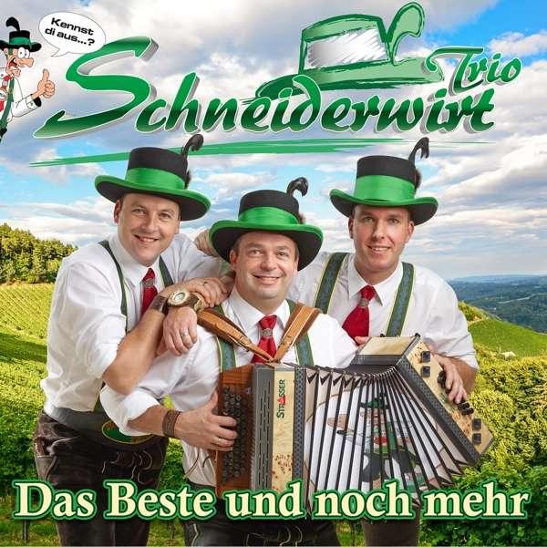 SCHNEIDERWIRT TRIO * Das Beste und mehr (CD)