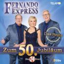 """FERNANDO EXPRESS <br>Die """"Könige der Tanzpaläste"""" erreichen mit """"Das Beste zum 50. Jubiläum"""" Platz 16 der Offiziellen Deutschen Album Charts!"""
