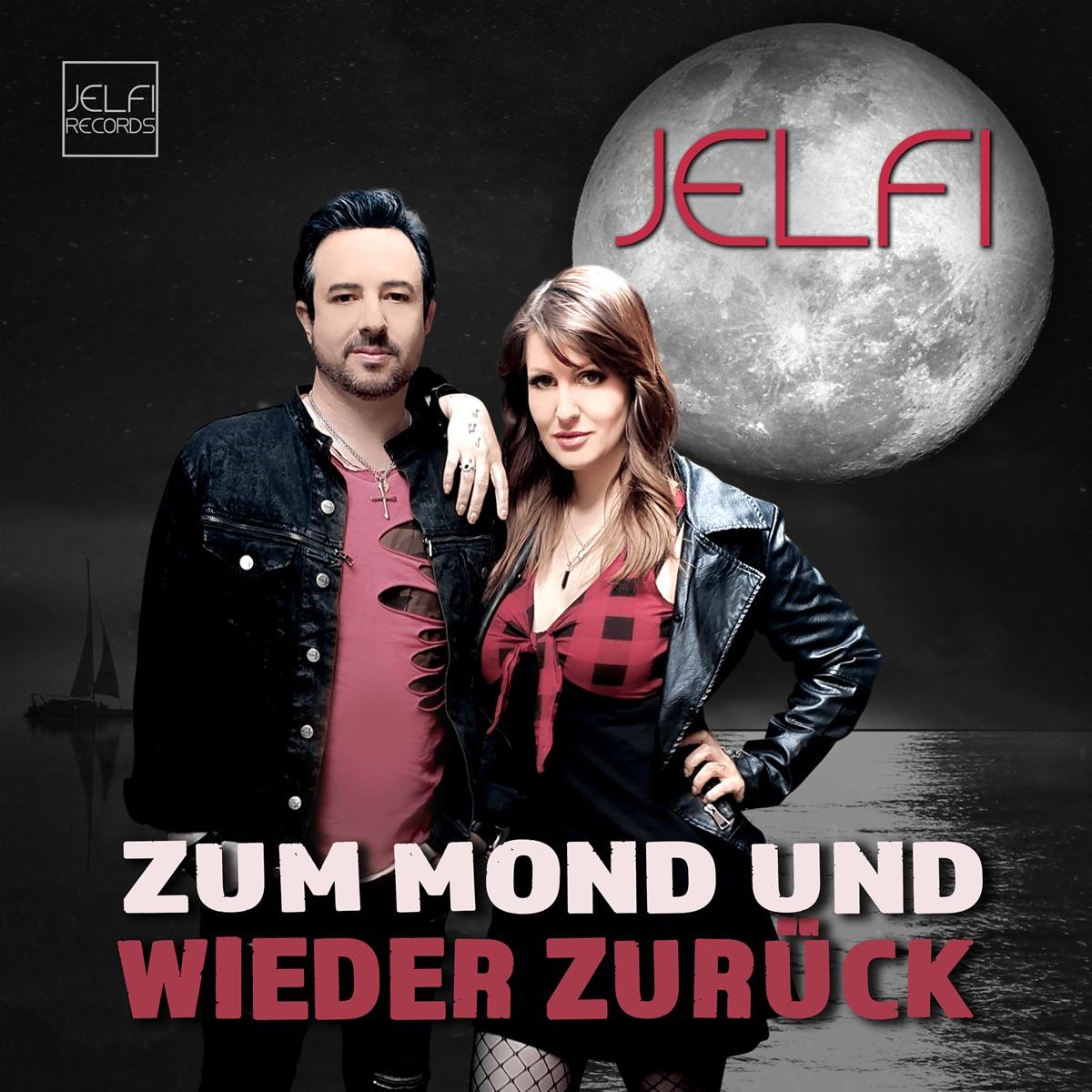 JELFI * Zum Mond und wieder zurück (Single)