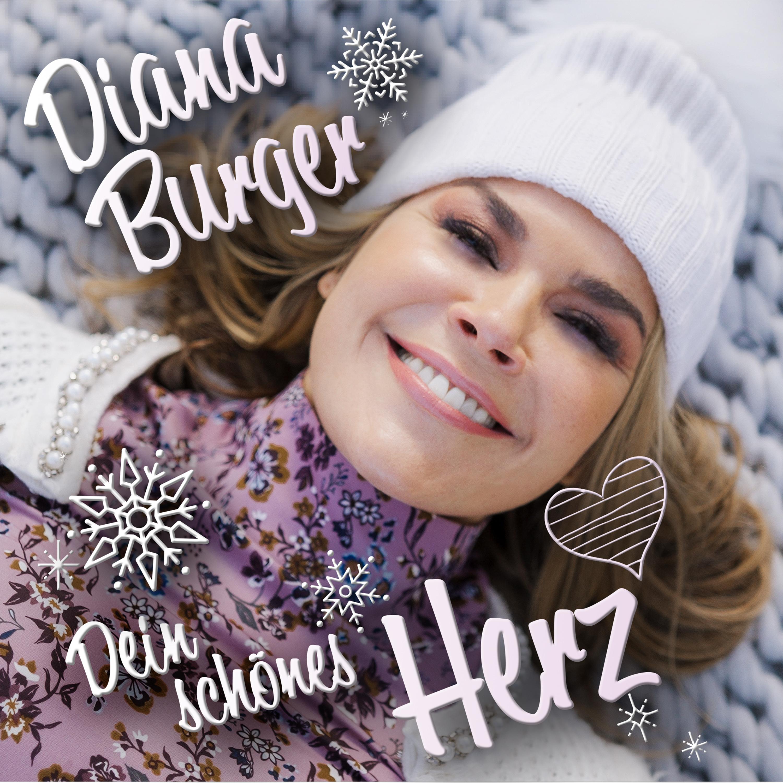 DIANA BURGER * Dein schönes Herz (Single)