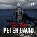 """PETER DAVID <br>Sein neuer Song """"Die See"""" sorgt für ein Aufhorchen!"""