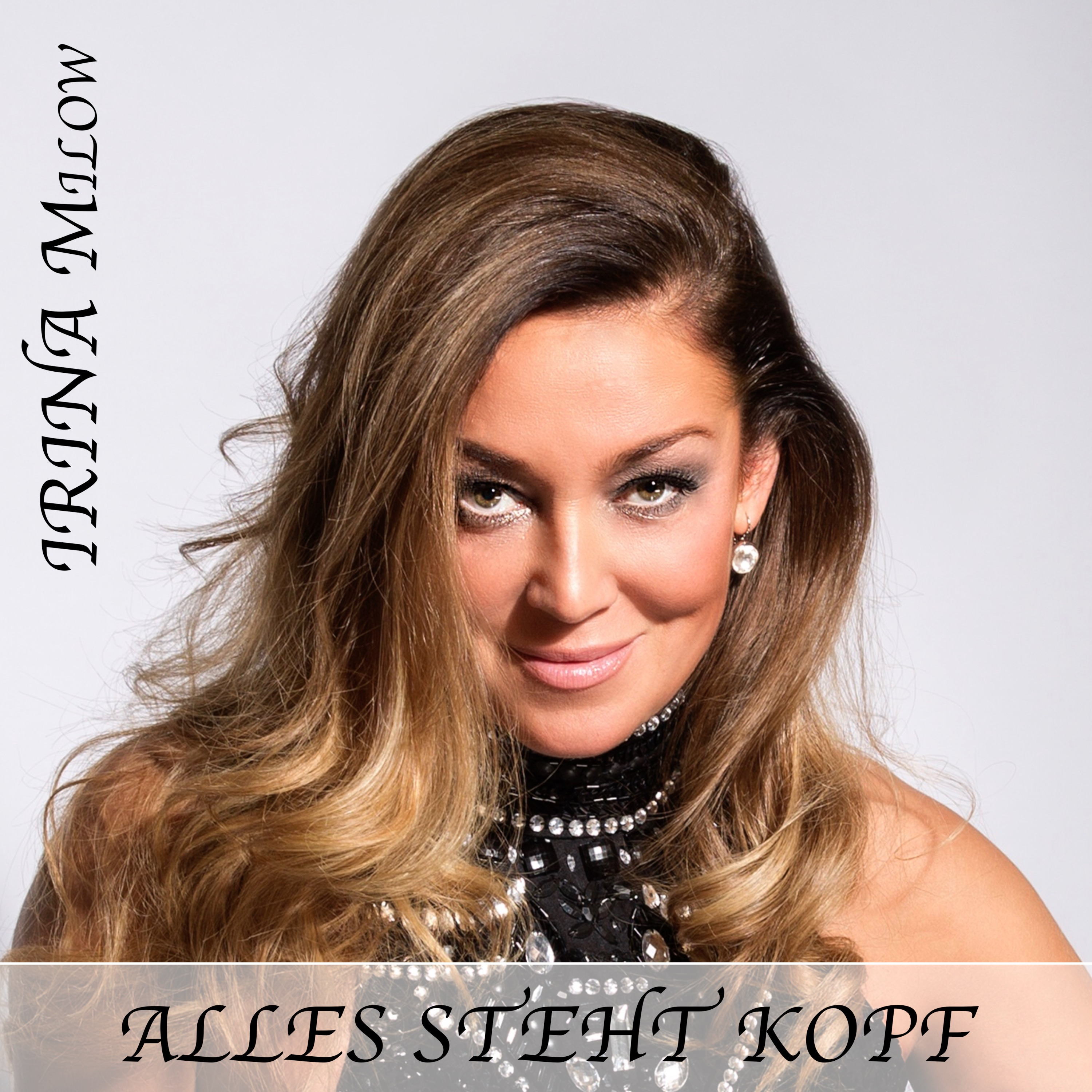 IRINA MILOW * Alles steht Kopf (Single)