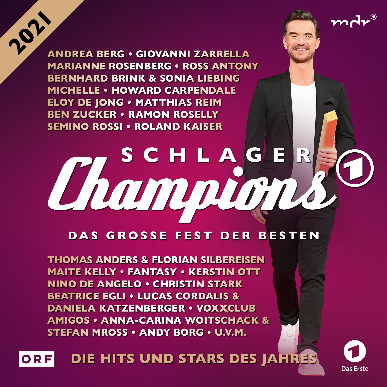 FLORIAN SILBEREISEN präsentiert ...: SCHLAGERCHAMPIONS 2021 - Das große Fest der Besten (Doppel-CD)