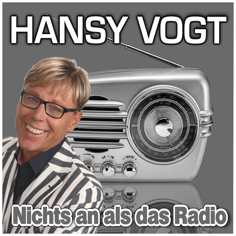 HANSY VOGT * Nichts an als das Radio (Download-Track)
