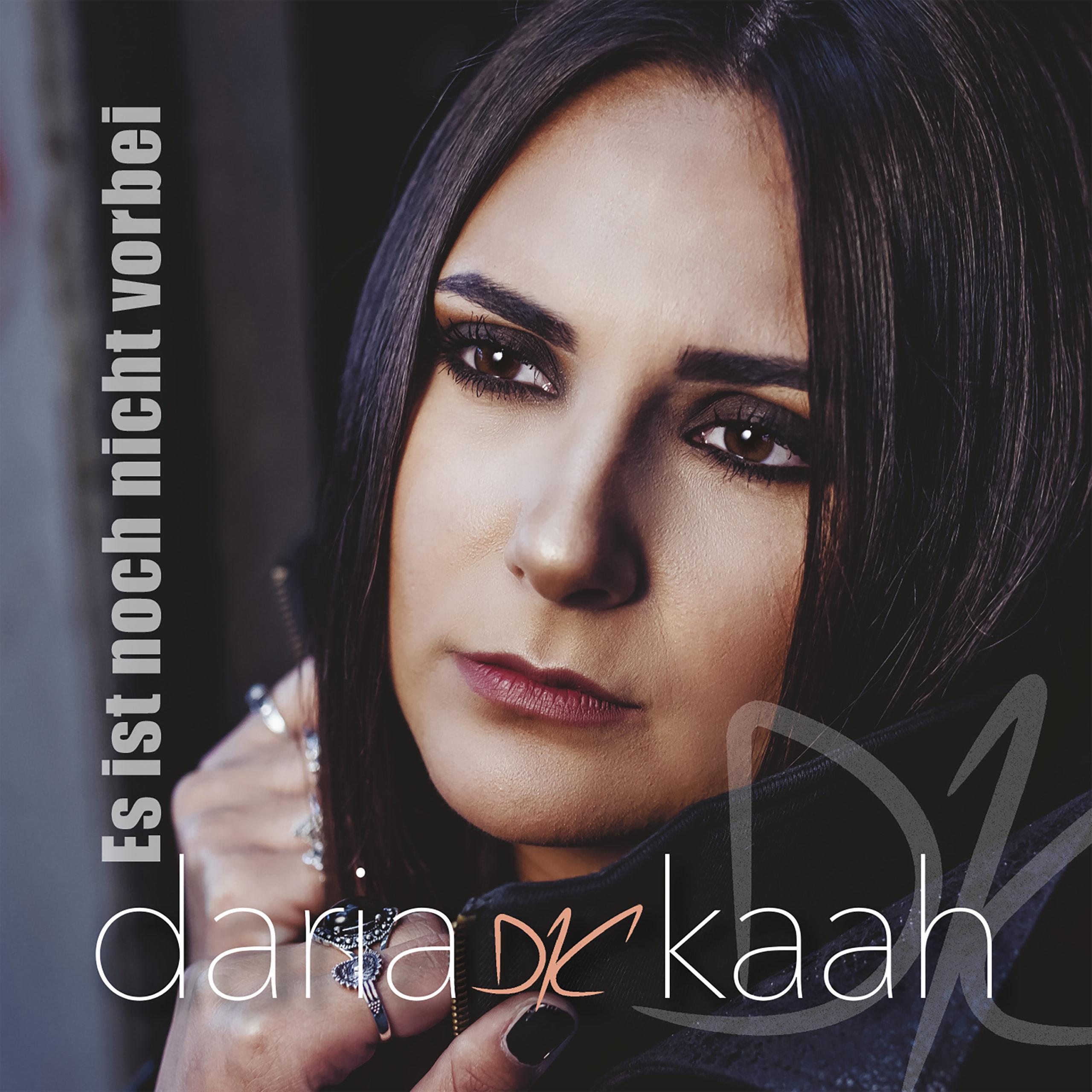 DARIA KAAH * Es ist noch nicht vorbei (Single)