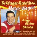 """PETER WEGEN <br>'Best Of' CD """"Arme kleine Sheila"""" ab 26.03.2021 erhältlich!"""
