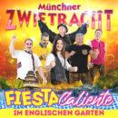 """MÜNCHNER ZWIETRACHT <br>Sie feiern eine """"Fiesta Caliente im Englischen Garten""""!"""