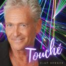 """OLAF BERGER <br>Sein neuer Song """"Touché"""" ist ein hochexplosiver Popschlager!"""