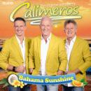 """CALIMEROS <br>Der Titel """"Bahama Sunshine"""" kündigt das gleichnamige neue Album an!"""