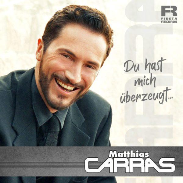 """MATTHIAS CARRAS <br>""""Co-Pilot"""" meldet sich überraschend mit """"Du hast mich überzeugt"""" zurück!"""