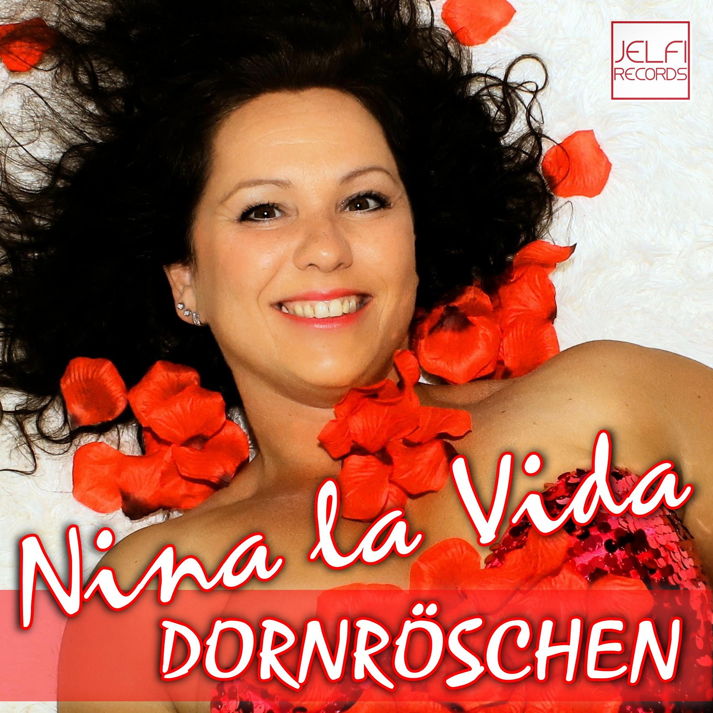 NINA LA VIDA * Dornröschen (Download-Track)