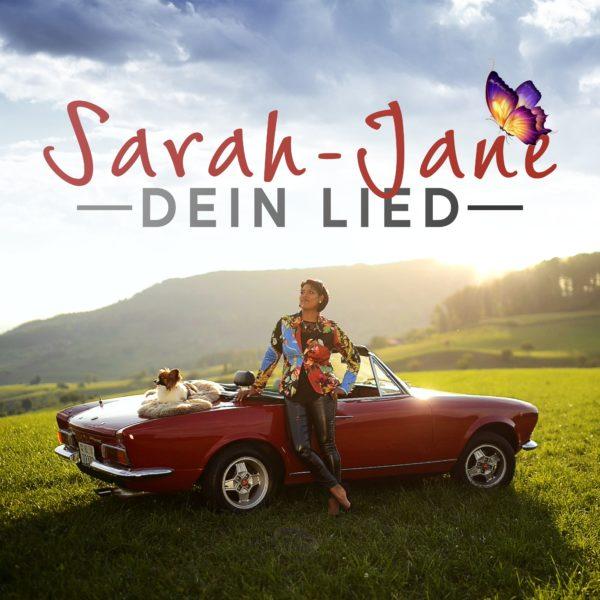 """SARAH-JANE <br>Überraschungs-Comeback mit dem Song """"Dein Lied""""!"""