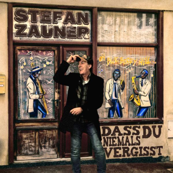 """STEFAN ZAUNER <br>""""Dass Du niemals vergisst"""" – Die aktuelle Radio-Single von Stefan Zauner!"""