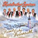 """KASTELRUTHER SPATZEN <br>Erste Informationen über ihre Winter-CD """"HeimatLiebe Weihnacht""""!"""