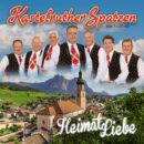 """KASTELRUTHER SPATZEN <br>Am 25.06.2021 erscheint ihre neue CD """"HeimatLiebe""""!"""