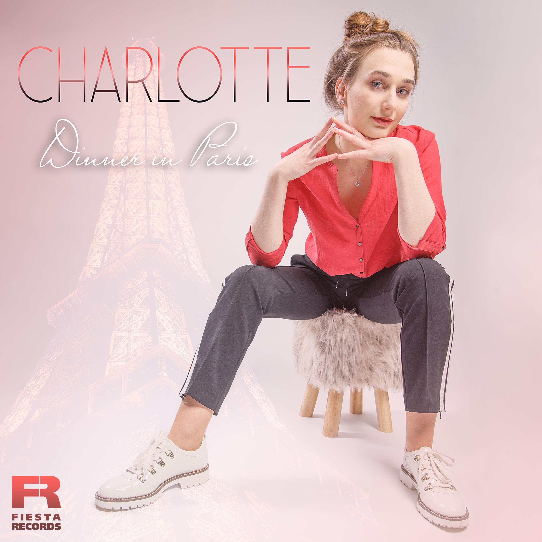 CHARLOTTE * Dinner in Paris (Download-Track)