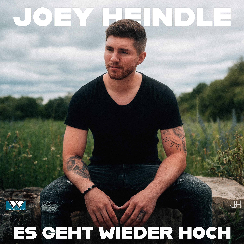JOEY HEINDLE * Es geht wieder hoch (Download-Track)