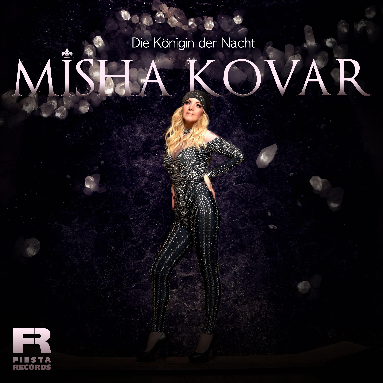 MISHA KOVAR * Die Königin der Nacht (Download-Track)