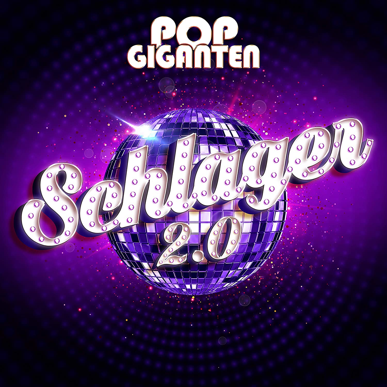 DIVERSE * Pop Giganten - Schlager 2.0 (Doppel-CD)
