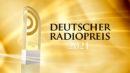"""""""DEUTSCHER RADIOPREIS"""" <br>Deutscher Radiopreis 2021 wird am 2. September in Hamburg verliehen!"""