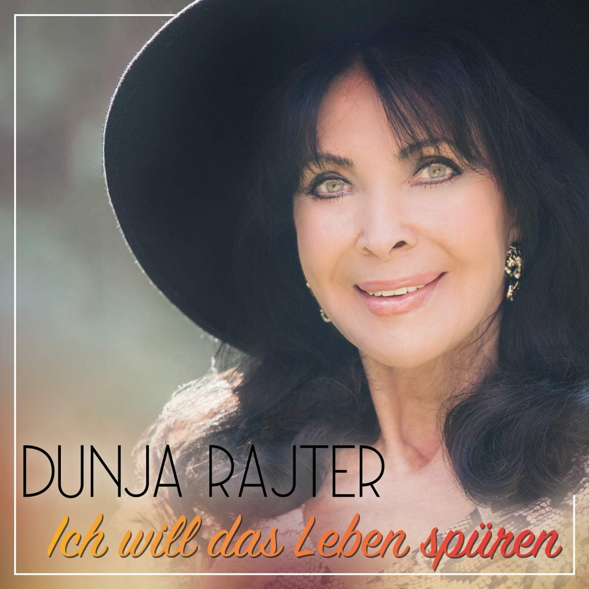 DUNJA RAJTER * Ich will das Leben spüren (CD)