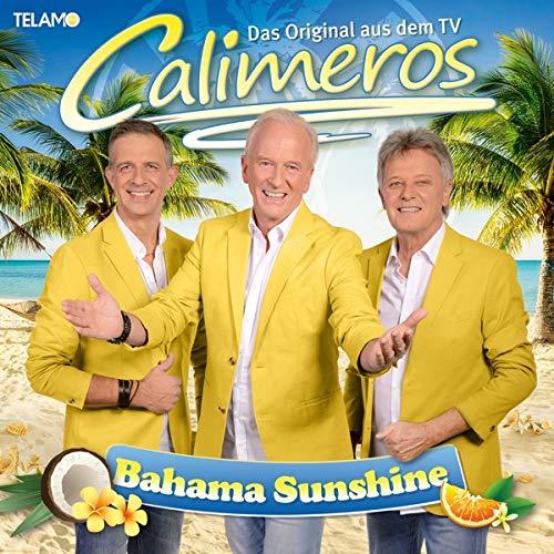 CALIMEROS * Bahama Sunshine (CD) * Auch als DVD und Fanbox erhältlich!