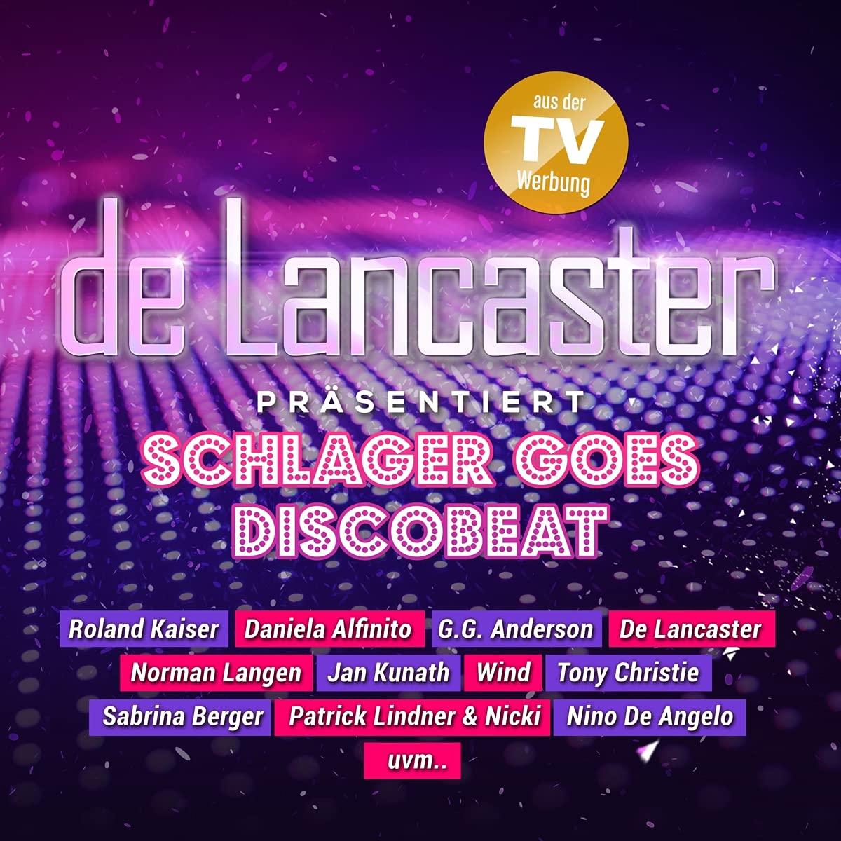 DIVERSE * De Lancaster präsentiert 'Schlager goes Discobeat'  (CD)