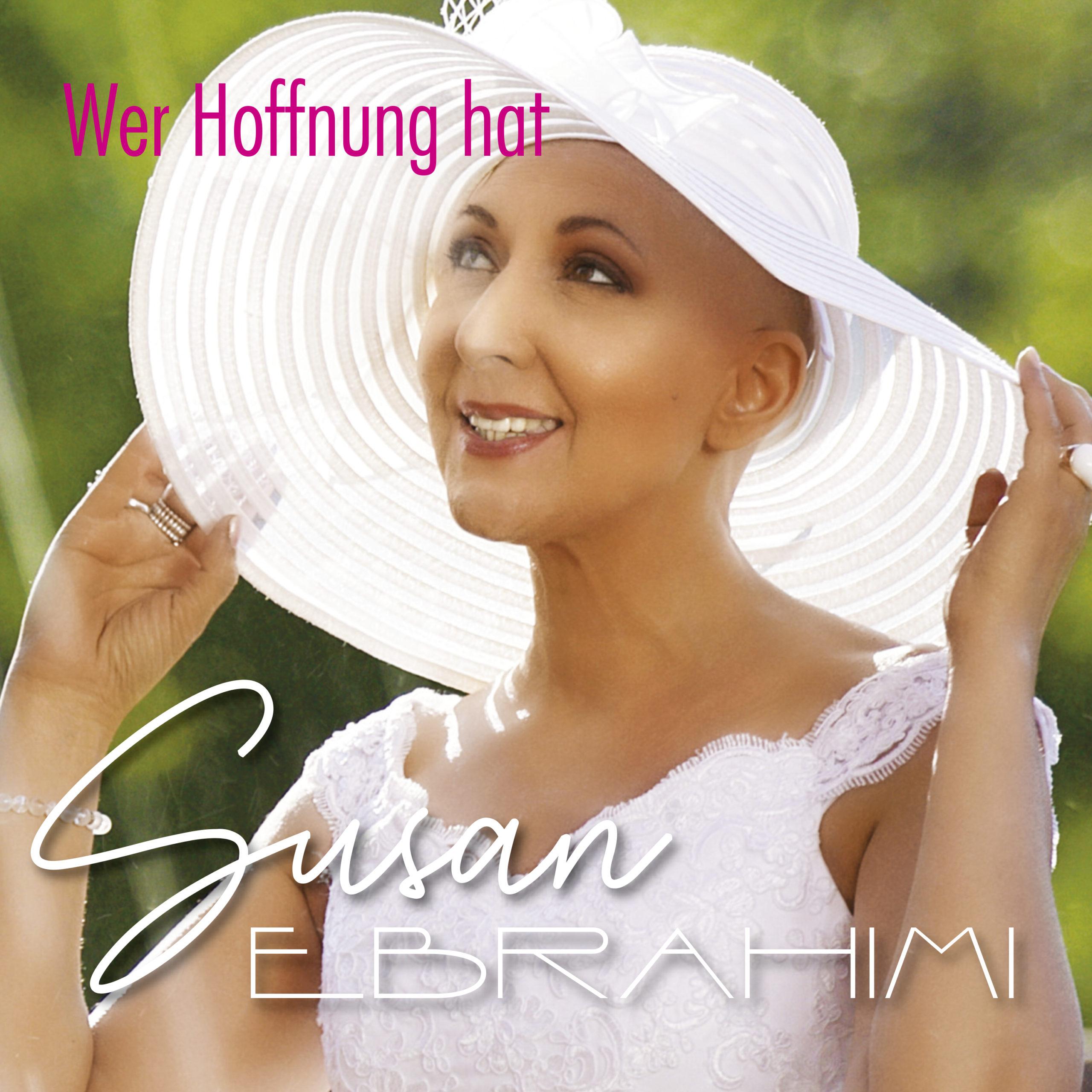 SUSAN EBRAHIMI * Wer Hoffnung hat (Download-Track)