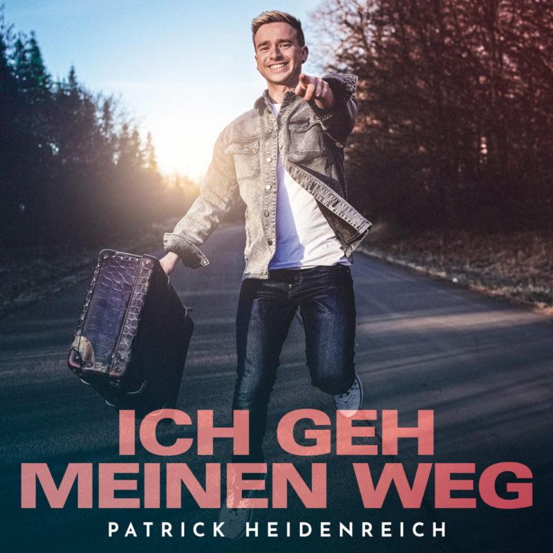 """PATRICK HEIDENREICH Starker neuer Titel: """"Ich geh meinen"""