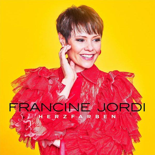 """FRANCINE JORDI <br>Zu ihrem 44. Geburtstag erscheint die CD """"Herzfarben – Meine Best Of""""!"""