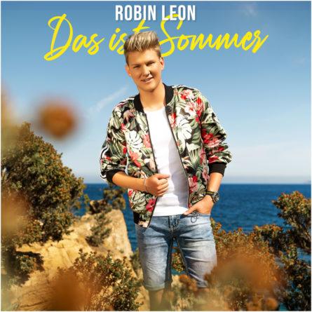 """ROBIN LEON <br>Mit dem Titel """"Das ist Sommer"""" stellt sich Robin Leon komplett neu auf!"""