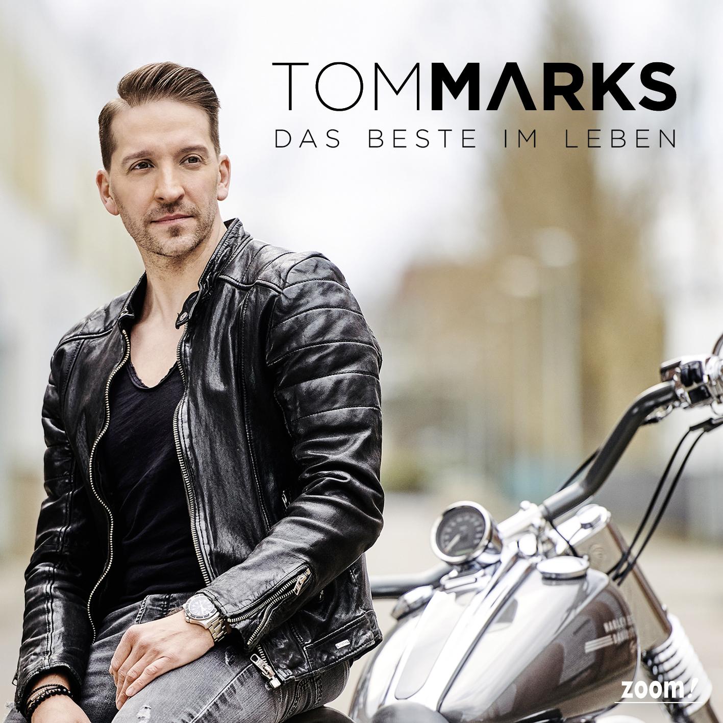 TOM MARKS * Das Beste im Leben (Download-Track)