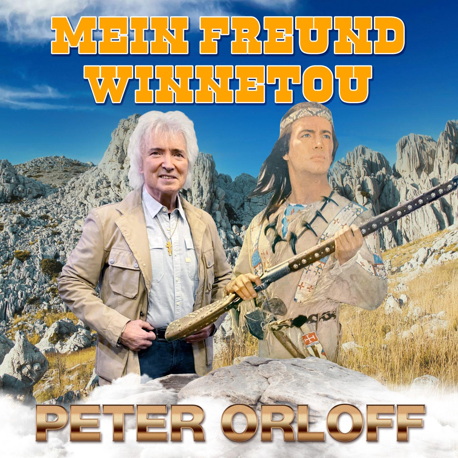 """PETER ORLOFF """"'Mein Freund Winnetou ist mir ein"""