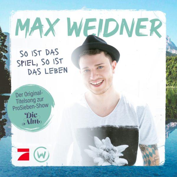 """MAX WEIDNER <br>""""So ist das Spiel, so ist das Leben"""":"""