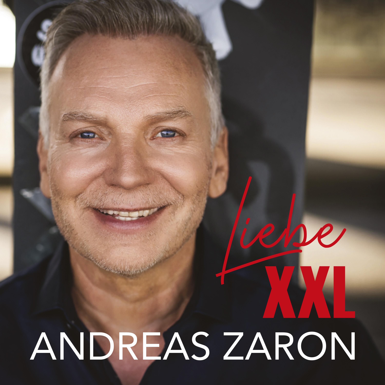 ANDREAS ZARON * Liebe XXL (Download-Track)
