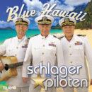 """DIE SCHLAGERPILOTEN <br>Fulminante CD-Taufe """"Blue Hawaii"""" im Kultursaal Uetendorf (Schweiz)!"""