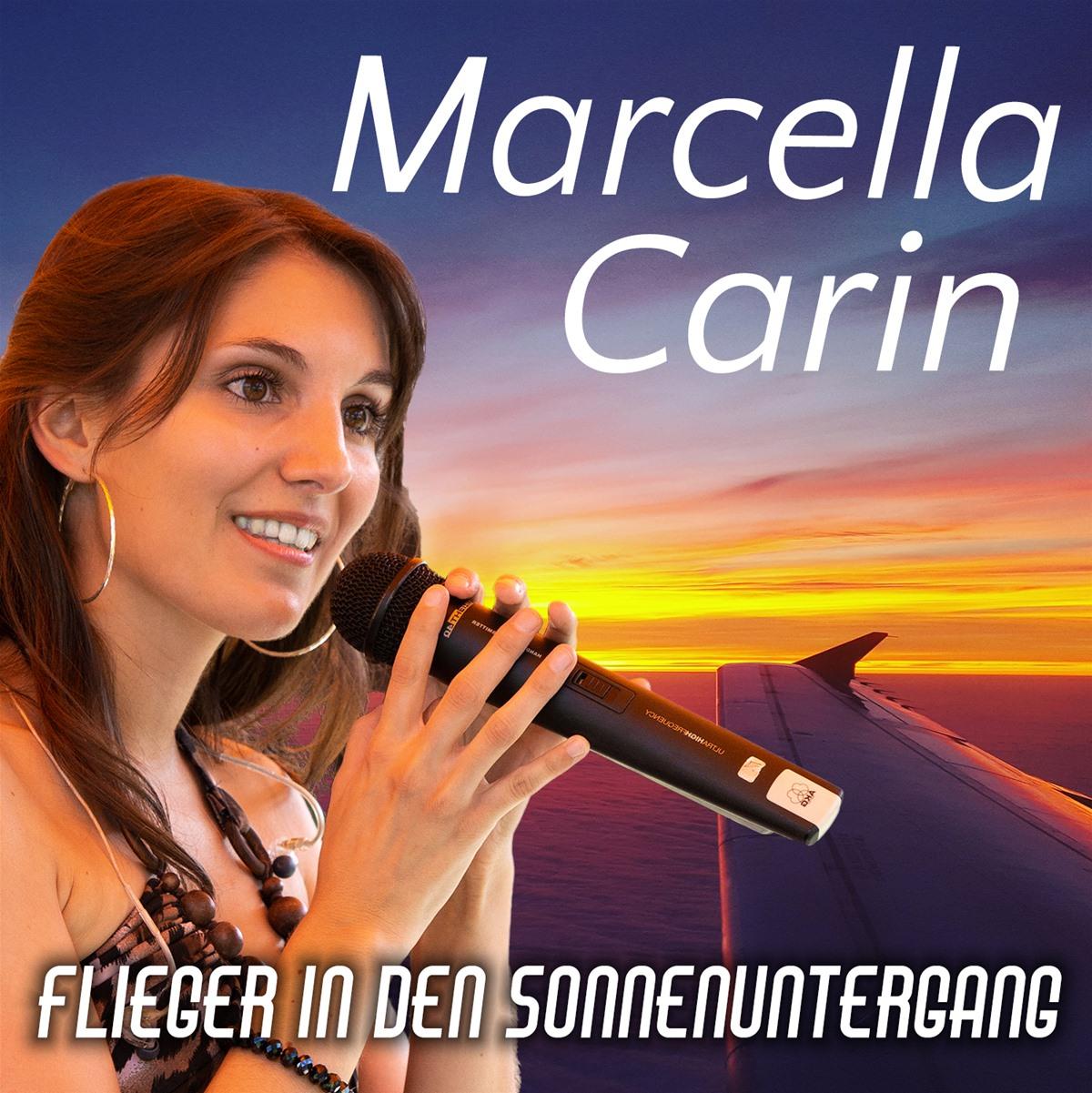 MARCELLA CARIN * Flieger in den Sonnenuntergang (Download-Track)