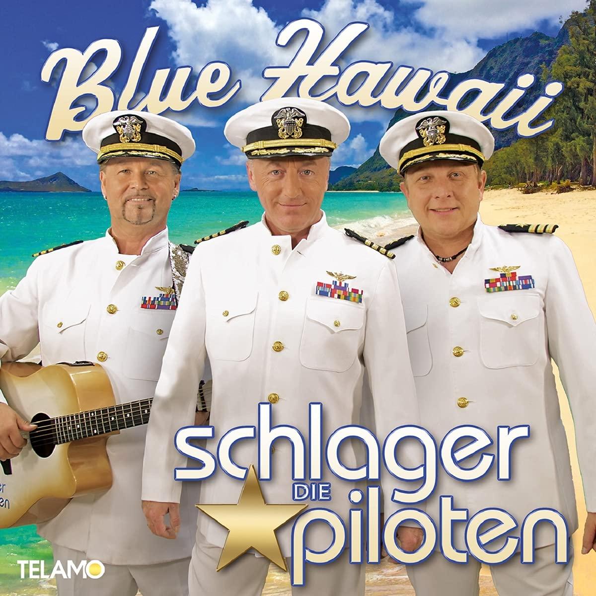 DIE SCHLAGERPILOTEN * Blue Hawaii (CD)