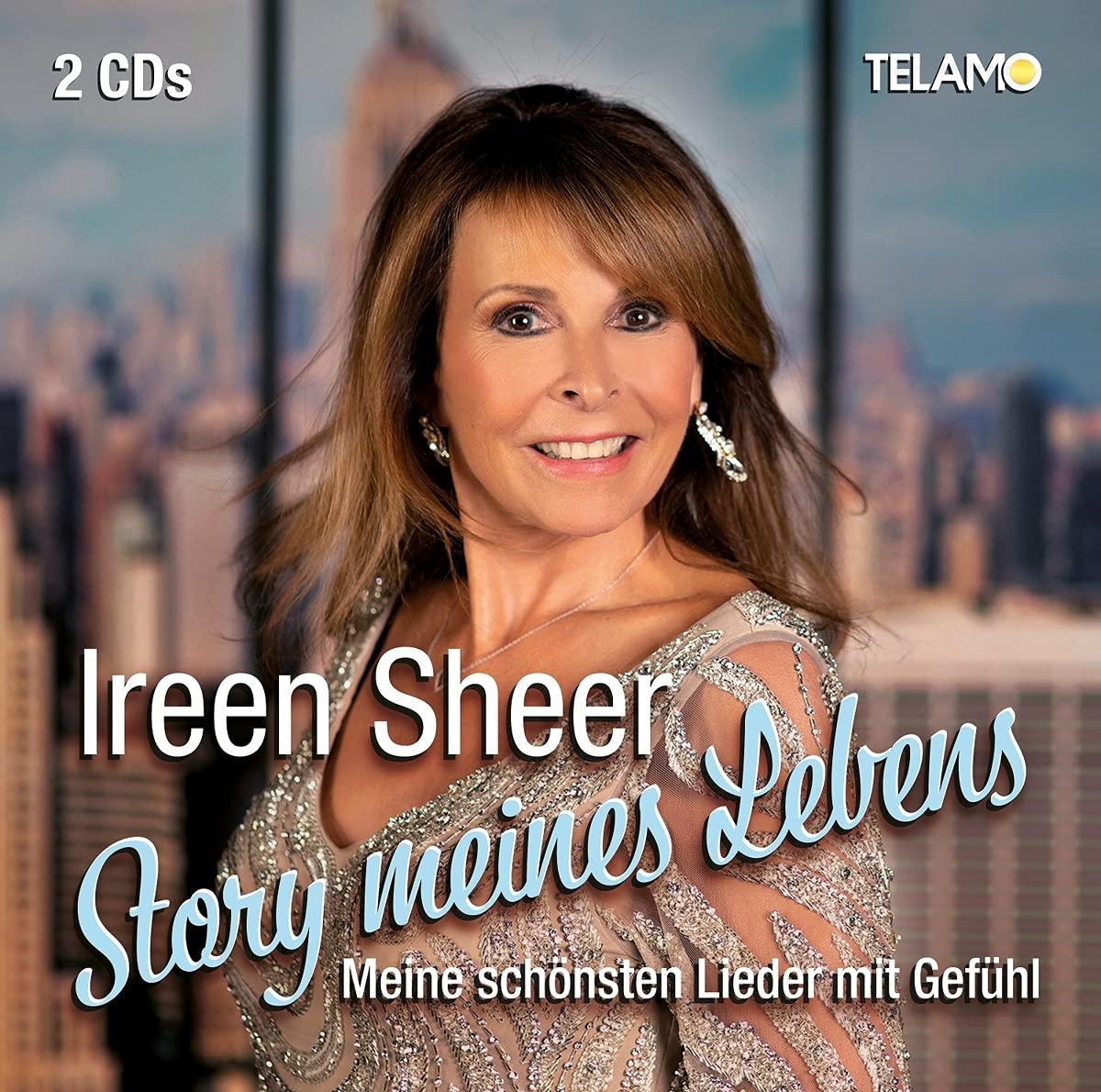 IREEN SHEER * Story meines Lebens – Die schönsten Lieder mit Gefühl (Doppel-CD)