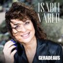 """ISABEL VARELL <br>Ihr aktueller Titel """"Geradeaus"""" hat eine klare """"Message"""":"""