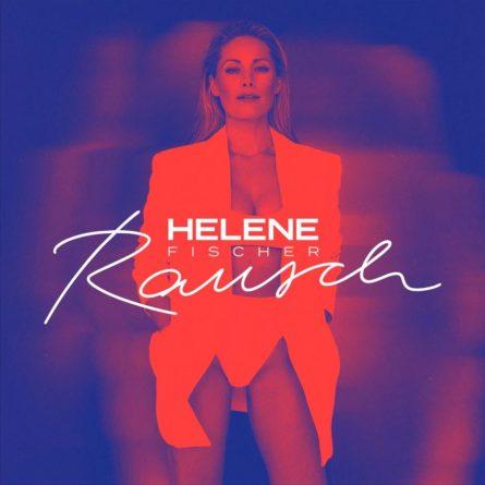 """HELENE FISCHER <br>Helene Fischer  feiert heute Abend (14.10.2021) die """"Rausch""""-Release-Party!"""