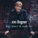"""JENS BOGNER <br>Jens Bogner fragt mit neuem Fox-Song: """"Wann kommst du wieder her?""""!"""