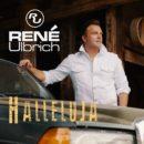 """RENÉ ULBRICH <br>Sein neuer Titel liegt vor: """"Halleluja""""!"""