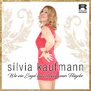 """SILVIA KAUFMANN <br>Silvia Kaufmann hat ihrem Hit """"Wie ein Engel mit zerbrochenen Flügel"""" einen neuen Anstrich gegeben!"""
