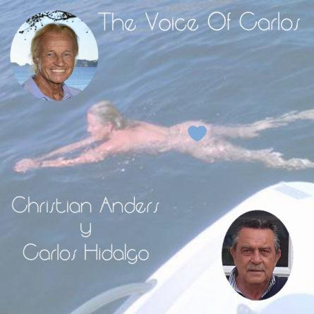 """CHRISTIAN ANDERS y CARLOS HIDALGO <br>Videoclip zu """"The Voice Of Carlos"""" endlich online!"""