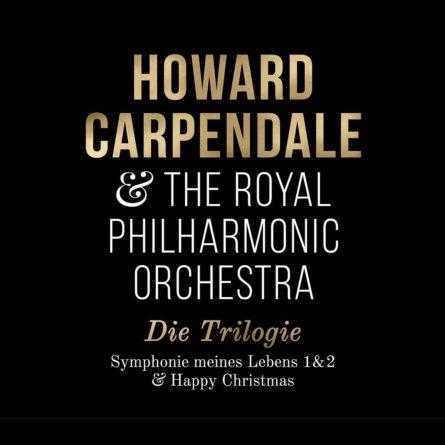"""HOWARD CARPENDALE <br>3-CD Box-Set """"Die Trilogie (Sinfonie 1+2 & Happy Christmas)"""" ab 26.11.2021 im Handel!"""