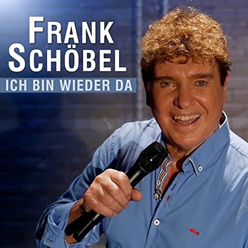FRANK SCHÖBEL * Ich bin wieder da (CD)
