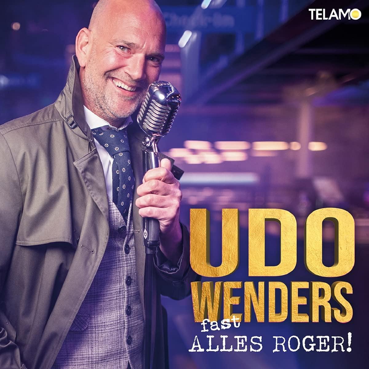 UDO WENDERS * (fast) ALLES ROGER!