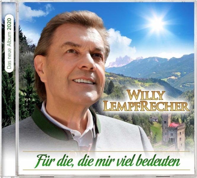 """WILLY LEMPFRECHER <br>Am 12.06.2020 erscheint seine neue CD """"Für die, die mir viel bedeuten""""!"""
