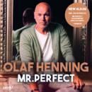 """OLAF HENNING <br>smago! exklusiv vorab: Wissenswertes über sein neues Album """"Mr. Perfect""""!"""